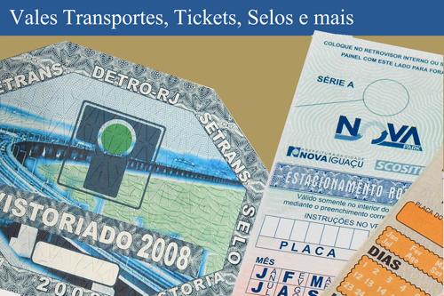 Vales Transportes, Tickets, Selos e mais